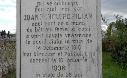 Ignoranţa la ea acasă: un erou gorjean – Ioan Popilian – aproape uitat!