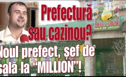 """Noul prefect a fost șef de sală la """"MILLION""""!"""